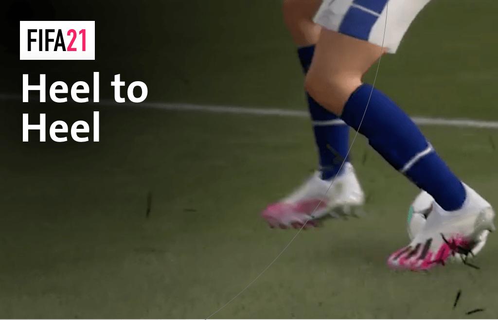 So funktioniert der Heel to Heel in FIFA 21